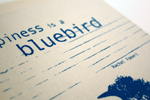 Happiness is a Bluebird