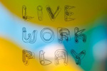 Live. Work. Play.